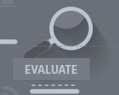 Evaluate: How to monitor and evaluate learning & make data-informed decisions?
